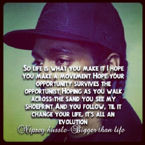 Nipsey Hussle Tumblr Quotes Nipsey hussle his music is