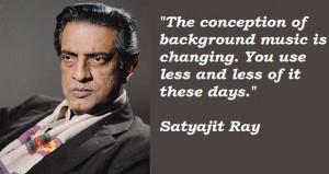 Satyajit ray famous quotes 5