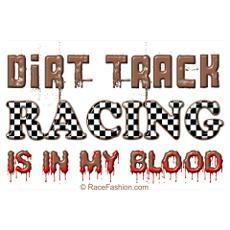 Funny Dirt Racing Sayings