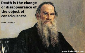 ... of the object of consciousness - Leo Tolstoy Quotes - StatusMind.com