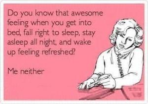 Insomnia sarcasm...live the dream!