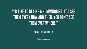quote-Shailene-Woodley-id-like-to-be-like-a-hummingbird-216045.png