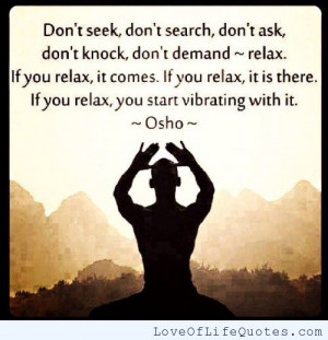 Osho Quote On Relaxing