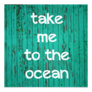 Take Me To The Ocean Photo Art
