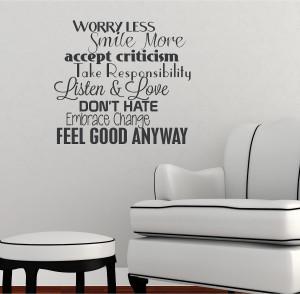 Less Smile More Accept Criticism Take Responsibility Listen & Love ...