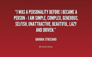 ve been called many names like perfectionist, difficult and ...