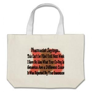 Hilarious Pharmacist Sayings Tote Bag
