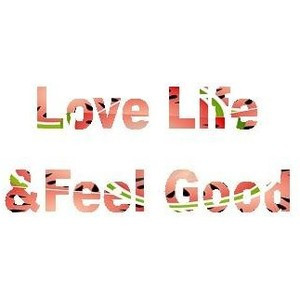 Love Life & Feel Good quote, word, watermellon, cool