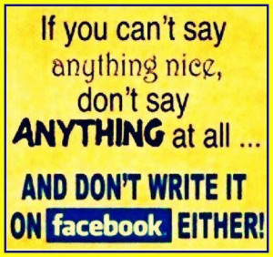 If you can't say anything nice....
