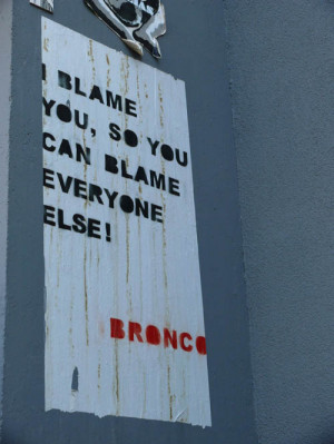 blame you so you can blame everyone else!