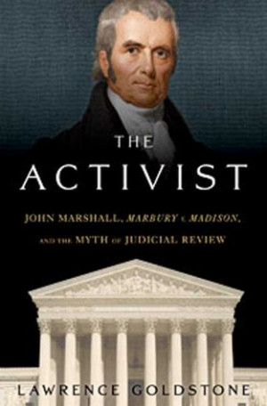 "Start by marking ""The Activist: John Marshall,"