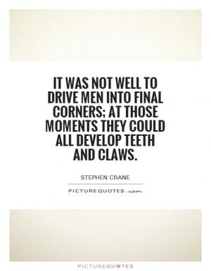 Stephen Crane Quotes