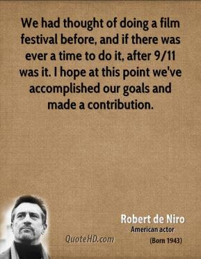 robert-de-niro-quote-we-had-thought-of-doing-a-film-festival-before-an ...