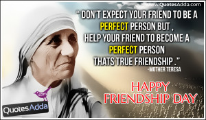 Mother Teresa Friends Quote sand Friendship Day thoughts Online, Nice ...