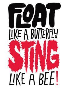 ... : Float Like a Butterfly Sting Like a Bee Art Print by Chris Piascik