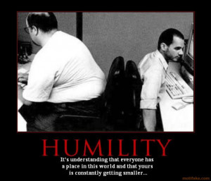 HUMILITY - demotivational poster