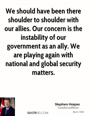 ally. We are playing again with national and global security matters ...
