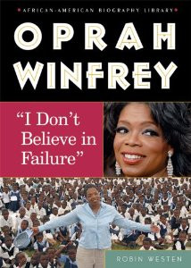 Oprah Winfrey: I Dont Believe in Failure (African-American Biographies