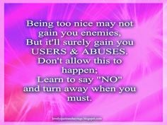 LoVeLy teXt QuOTes and SaYinGs: Being too nice