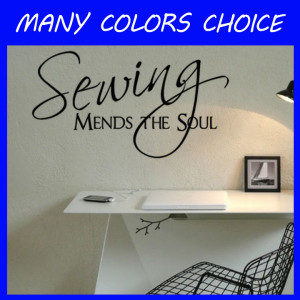 Sewing Mends The Soul wall pictures living room wall art decals quote ...