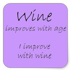 funny wine sayings humor | funny wine quotes gifts humor stickers ...