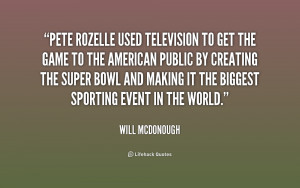 quote-Will-McDonough-pete-rozelle-used-television-to-get-the-202882 ...