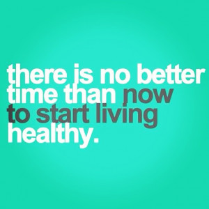 Great Healthy Living Quote