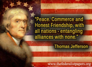 Thomas Jefferson Quote Peace and Commerce With All | The ...