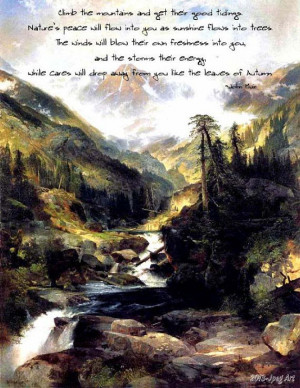 ... Beautiful Mountain Scene With A by JpegArt, $2.99. John Muir quote