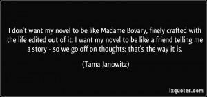 More Tama Janowitz Quotes
