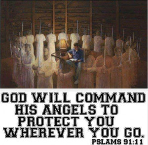 God's protection! If we see what actually goes on around us in the ...