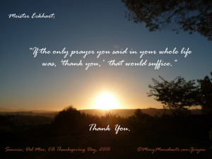 If the only prayer you ever said in your whole life was 'thank you ...