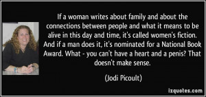 If a woman writes about family and about the connections between ...