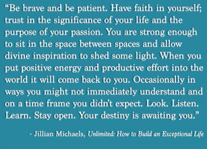 Runner Things #1326: Be brave and be patient. Have faith in yourself ...