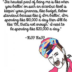 Riff Raff Quot...