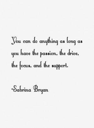 Sabrina Bryan Quotes & Sayings