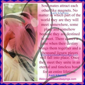 Soul mates Attract Each Other Like Magnets..