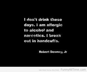 FUNNY QUOTES I DON'T DRINK THESE DAYS