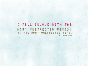 Fell In Love With The Most Unexpected Person – Best Love Quote