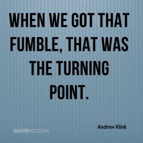 Turning point Quotes