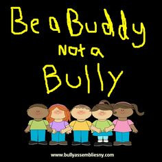 buddy not a bully stop bullying more bullying resources size bullying ...