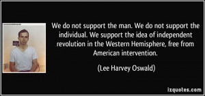 More Lee Harvey Oswald Quotes
