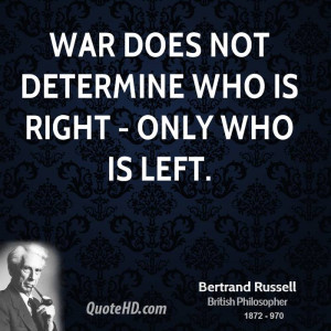 Bertrand Russell War Quotes
