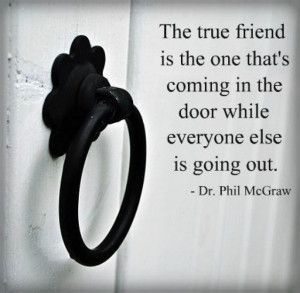 the-true-friend-phil-mcgraw-quotes-sayings-pictures.jpg