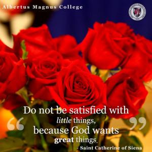 Catherine of Siena #Quote #Education #Religion #AlbertusMagnusCollege ...