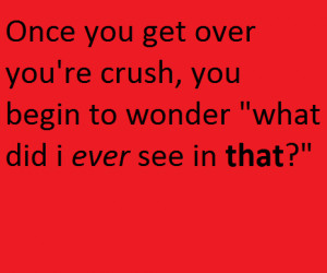getting over you're crush!
