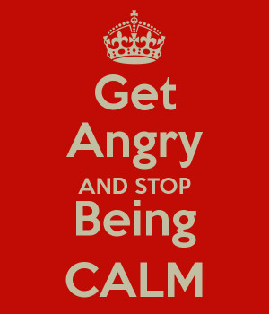 Stop Being Angry Quotes