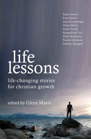life lessons life changing stories for christian growth i asked a ...