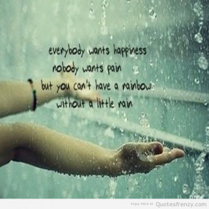 quotes text happiness happy rainbow pain rain quotes jpg 612 612
