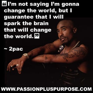 2PAC sparked multiple BRAINS!!
